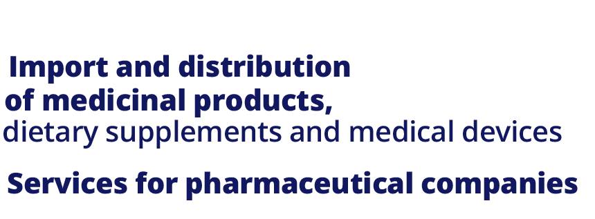 Import and distribution of medicinal products, dietary supplements and  medical devices.Services for pharmaceutical companies.